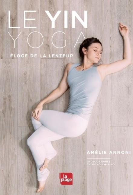 Livre de yoga : le yin yoga