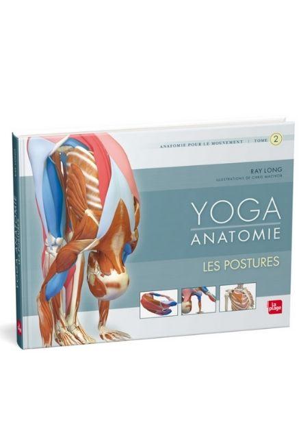 Livre de yoga anatomie, les postures