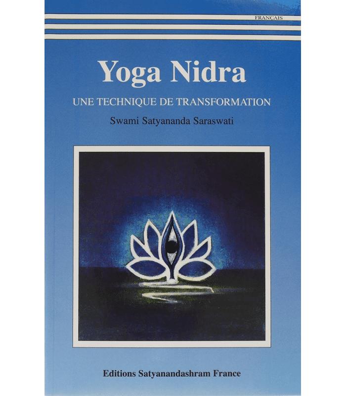 Livre yoga nidra une technique de transformation écrit par swami satyananda